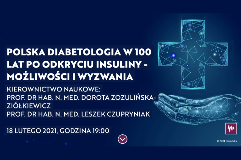 Polska diabetologia w 100 lat po odkryciu insuliny